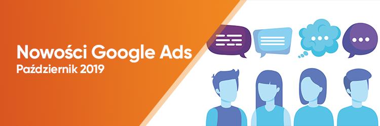 Nowości Google Ads – Październik 2019