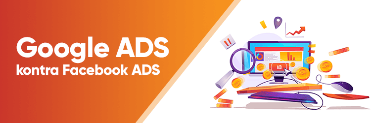 Google Ads kontra Facebook Ads